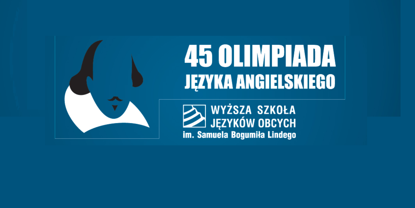 45 OLIMPIADA JĘZYKA ANGIELSKIEGO